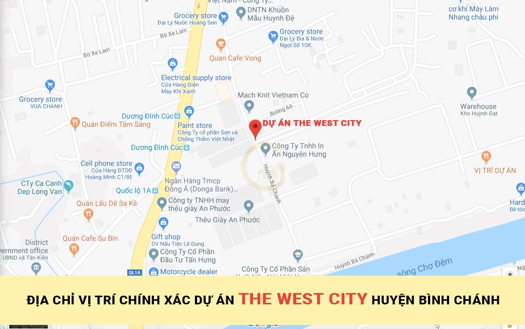 ĐỊA CHỈ VỊ TRÍ CHÍNH XÁC Dự án THE WEST CITY HUYỆN BÌNH CHÁNH